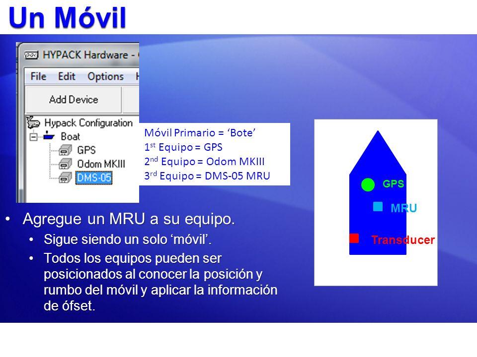 Un Móvil Agregue un MRU a su equipo. Sigue siendo un solo 'móvil'.