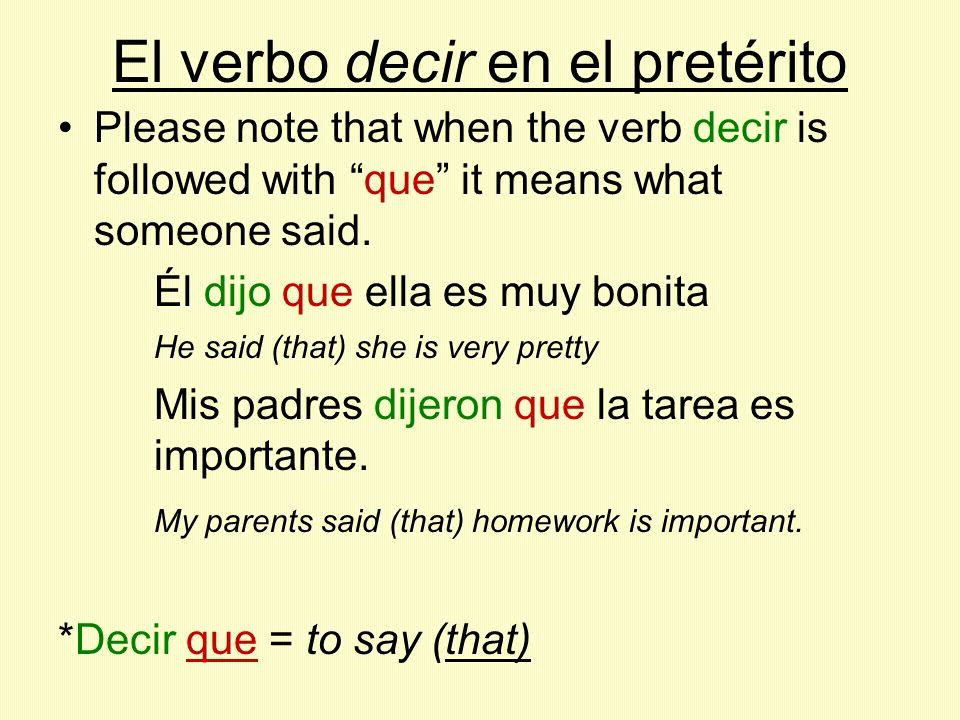 El verbo decir en el pretérito