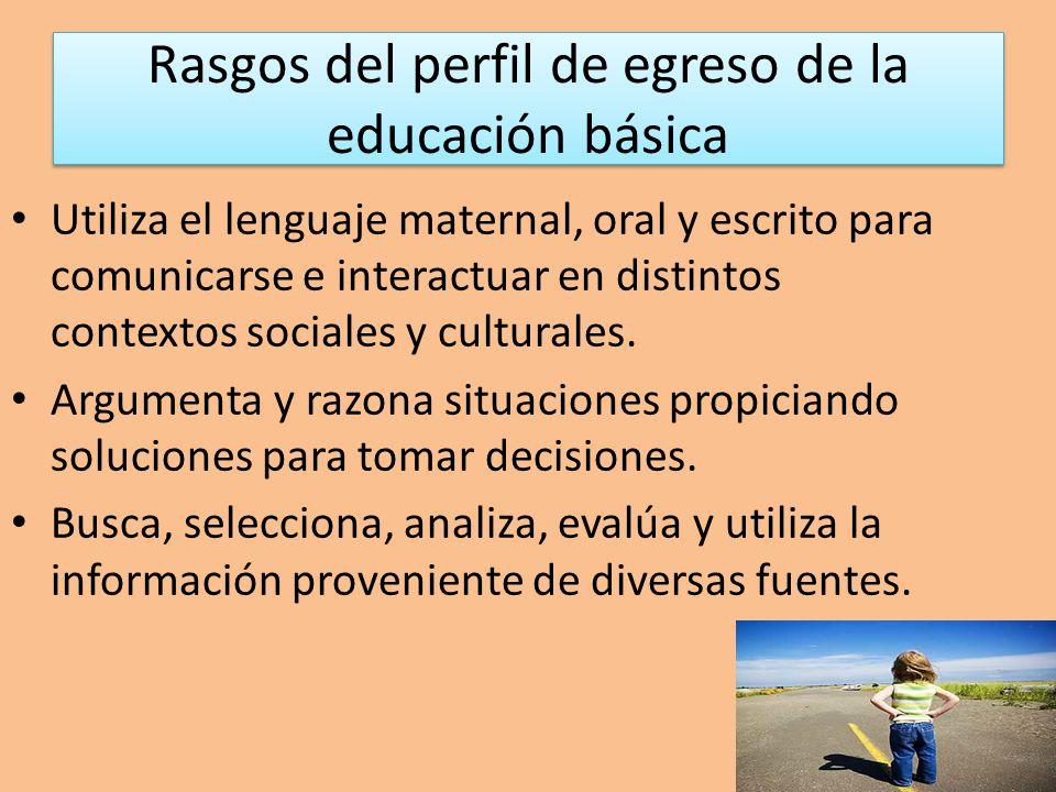 Rasgos del perfil de egreso de la educación básica