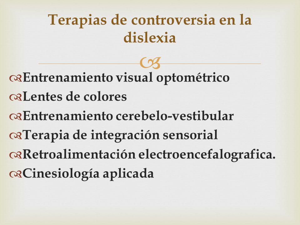 Terapias de controversia en la dislexia