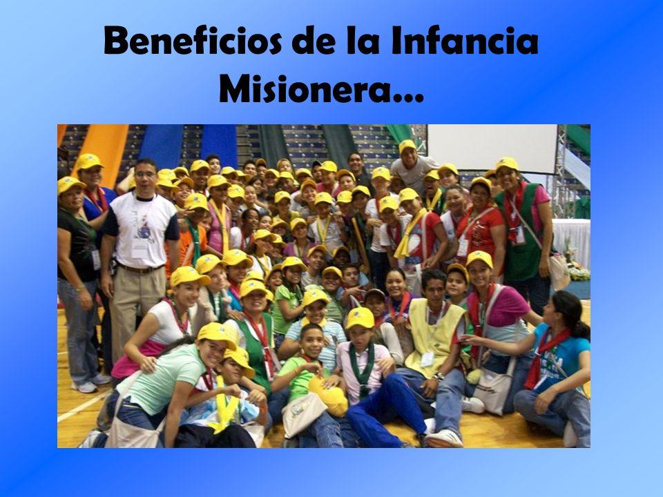 Beneficios de la Infancia Misionera…