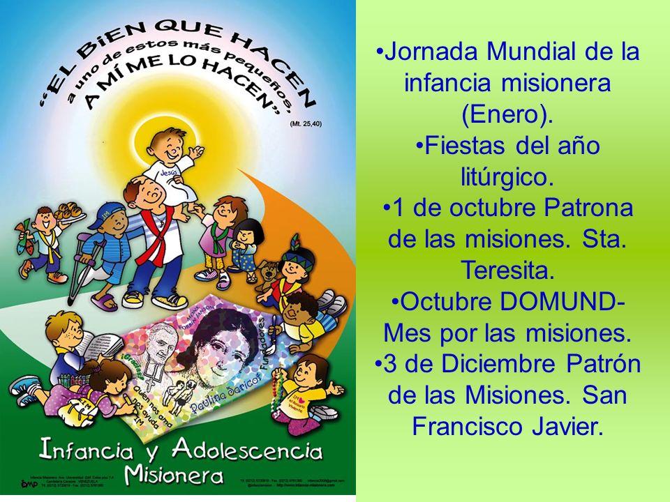 Jornada Mundial de la infancia misionera (Enero).
