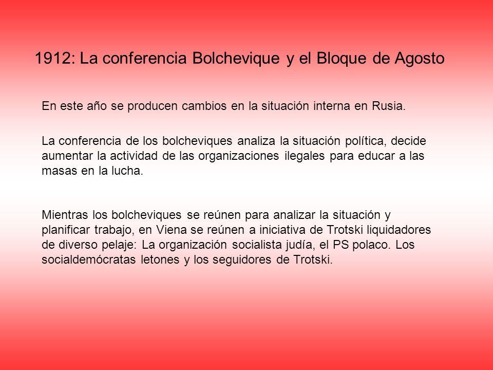 1912: La conferencia Bolchevique y el Bloque de Agosto