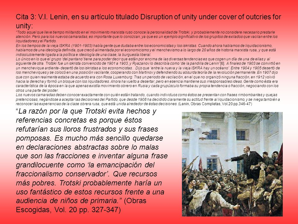 Cita 3: V.I. Lenin, en su artículo titulado Disruption of unity under cover of outcries for unity: