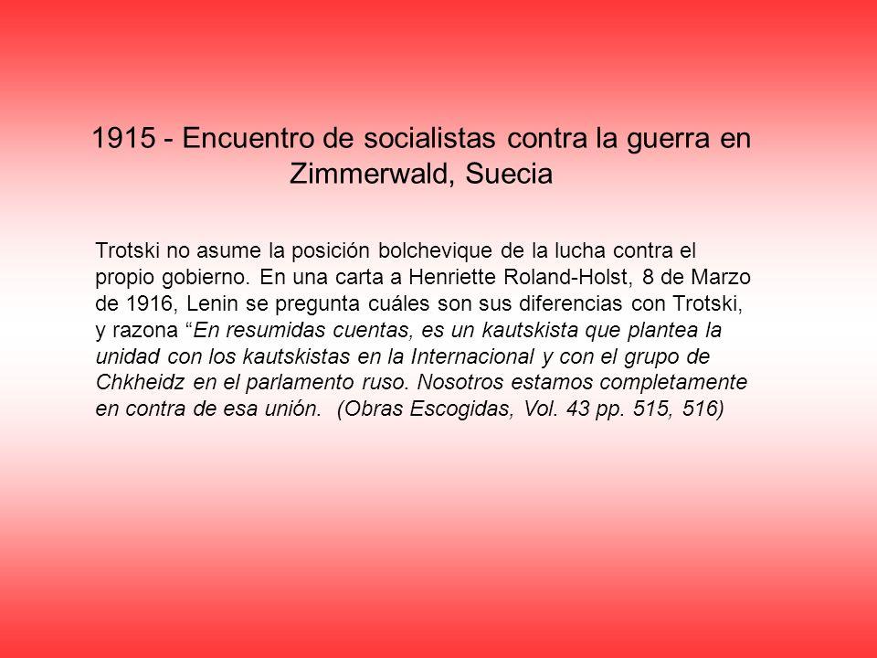 1915 - Encuentro de socialistas contra la guerra en Zimmerwald, Suecia