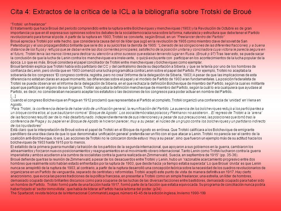 Cita 4: Extractos de la crítica de la ICL a la bibliografía sobre Trotski de Broué