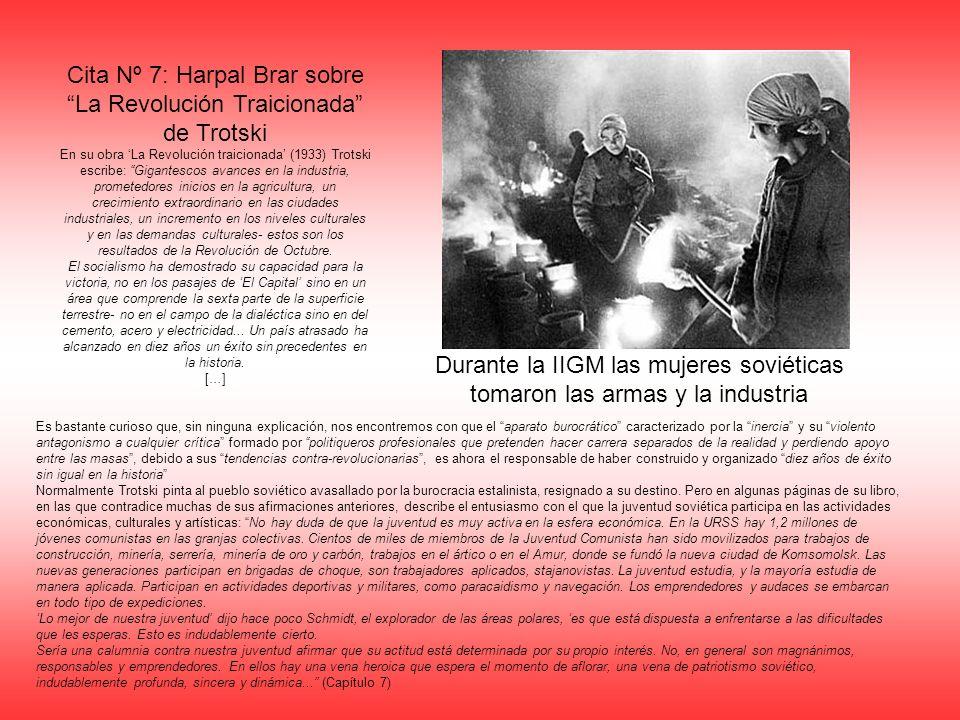 Cita Nº 7: Harpal Brar sobre La Revolución Traicionada de Trotski