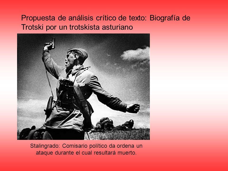 Propuesta de análisis crítico de texto: Biografía de Trotski por un trotskista asturiano