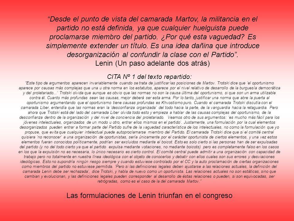 Las formulaciones de Lenin triunfan en el congreso