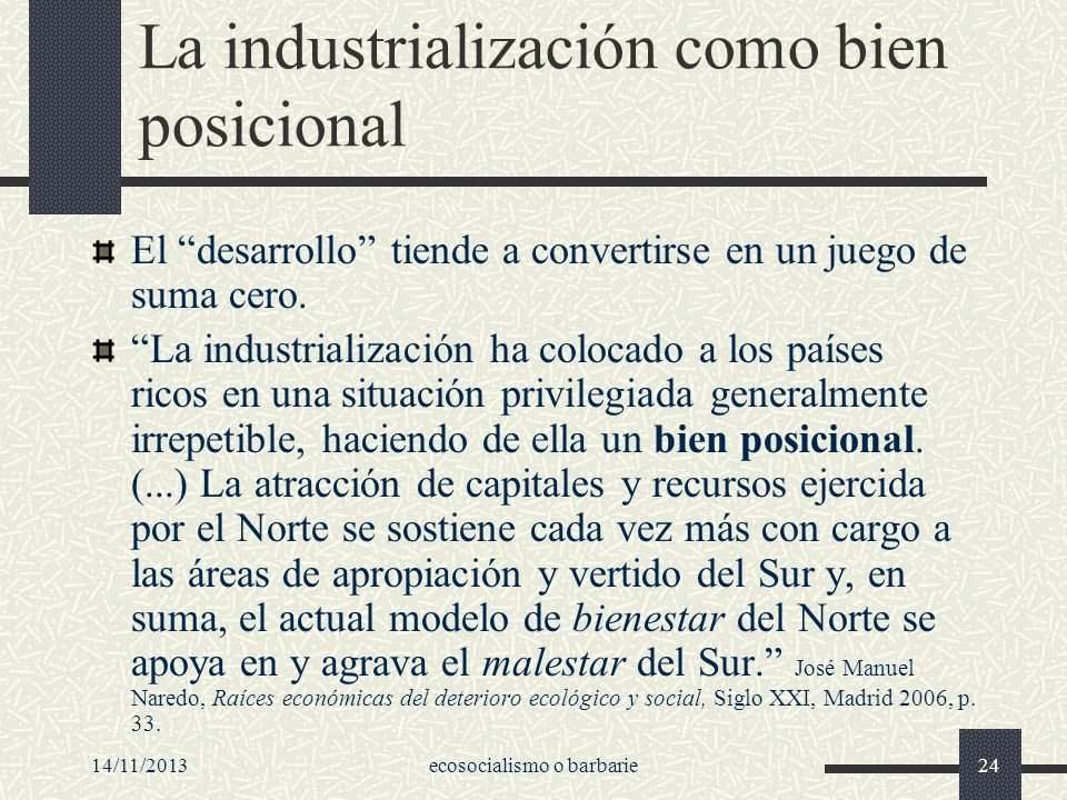 La industrialización como bien posicional