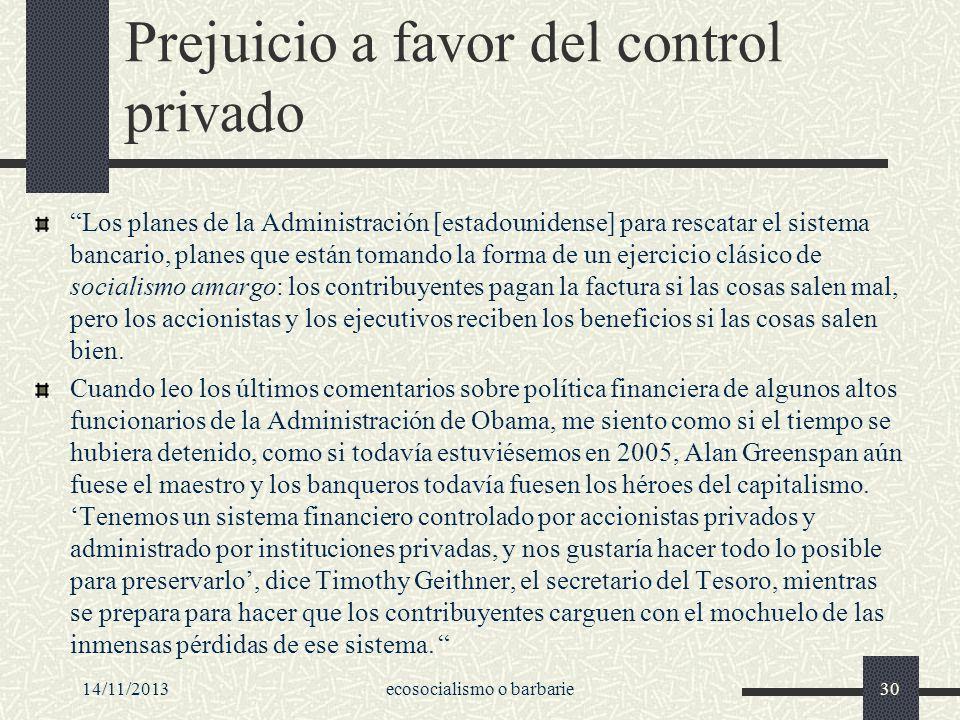 Prejuicio a favor del control privado