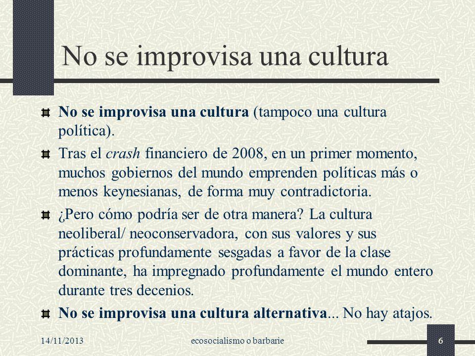 No se improvisa una cultura