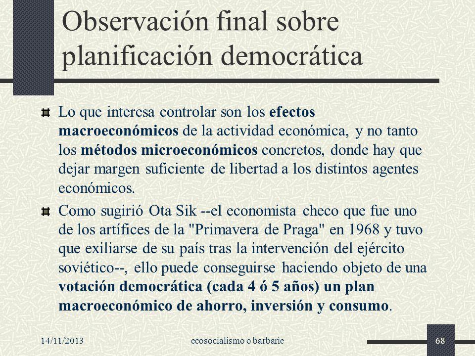 Observación final sobre planificación democrática