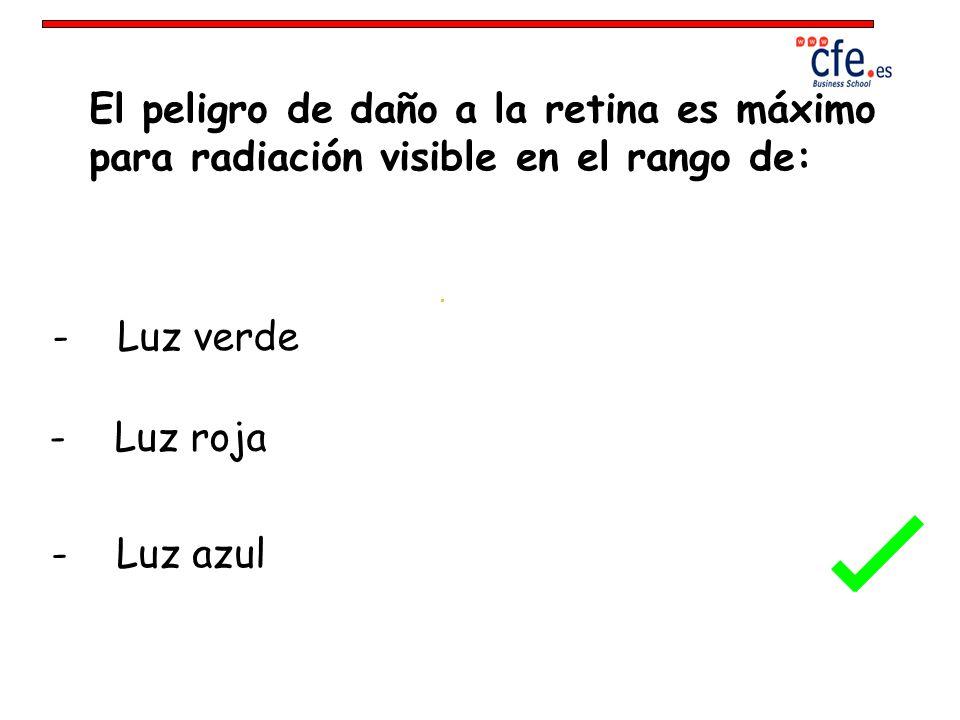 El peligro de daño a la retina es máximo para radiación visible en el rango de: