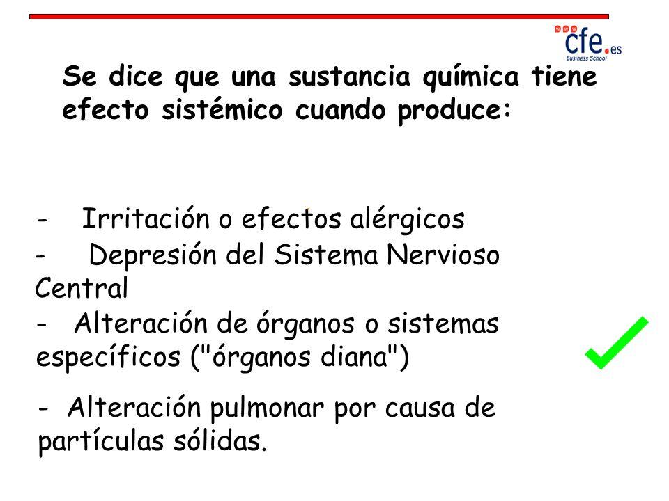 Se dice que una sustancia química tiene efecto sistémico cuando produce: