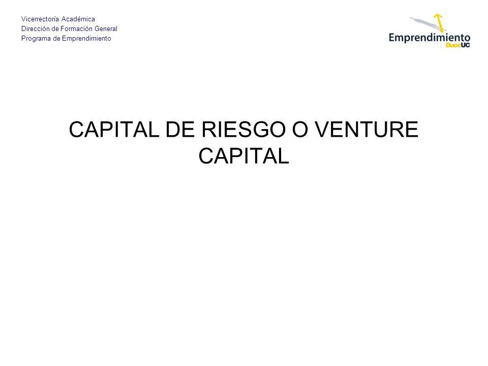 CAPITAL DE RIESGO O VENTURE CAPITAL