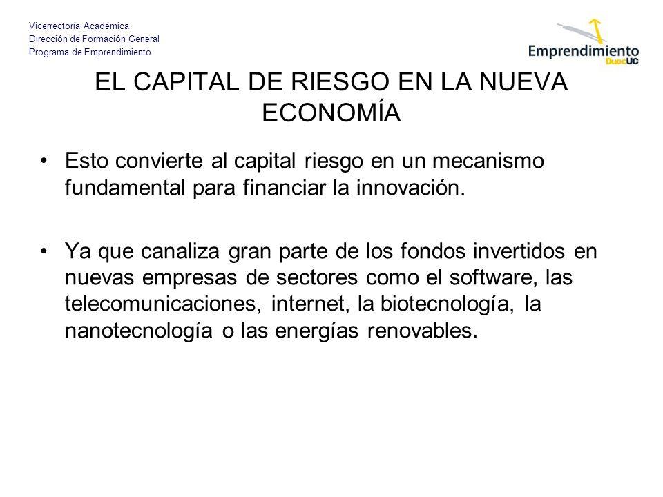 EL CAPITAL DE RIESGO EN LA NUEVA ECONOMÍA