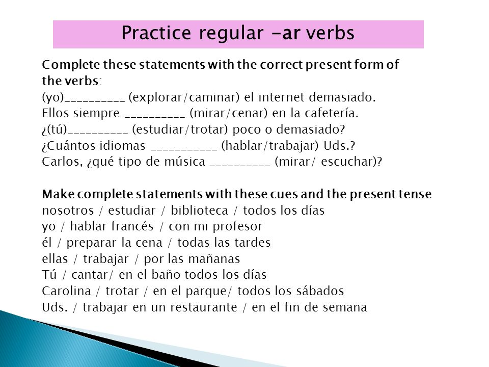 Practice regular -ar verbs