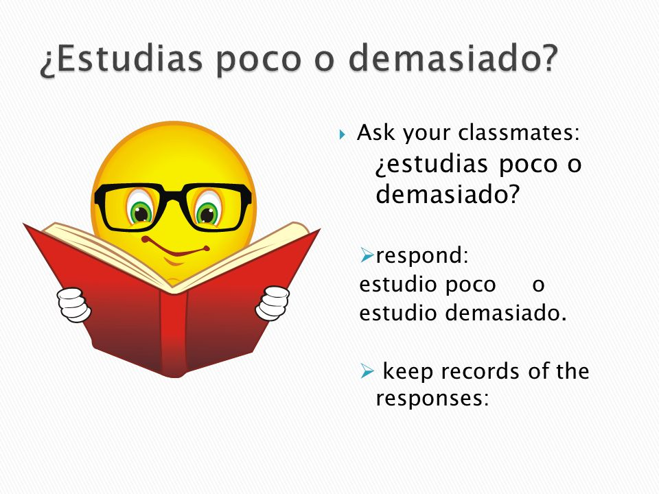 ¿Estudias poco o demasiado