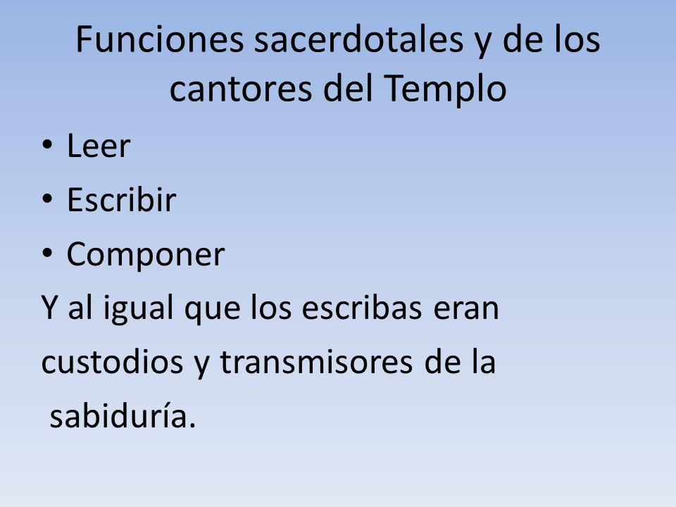 Funciones sacerdotales y de los cantores del Templo