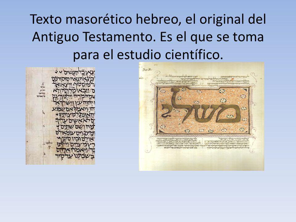 Texto masorético hebreo, el original del Antiguo Testamento