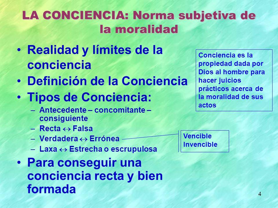 LA CONCIENCIA: Norma subjetiva de la moralidad