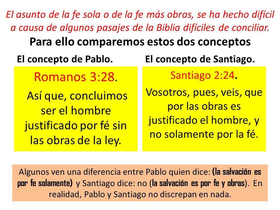 El asunto de la fe sola o de la fe más obras, se ha hecho difícil a causa de algunos pasajes de la Biblia difíciles de conciliar. Para ello comparemos estos dos conceptos