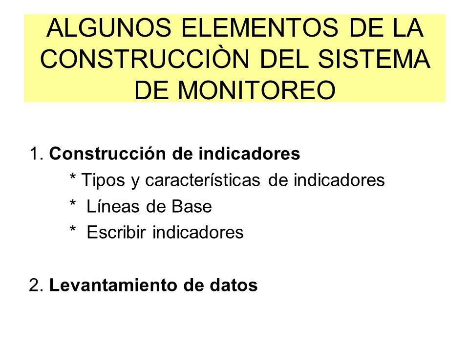 ALGUNOS ELEMENTOS DE LA CONSTRUCCIÒN DEL SISTEMA DE MONITOREO