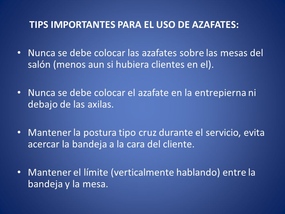 TIPS IMPORTANTES PARA EL USO DE AZAFATES: