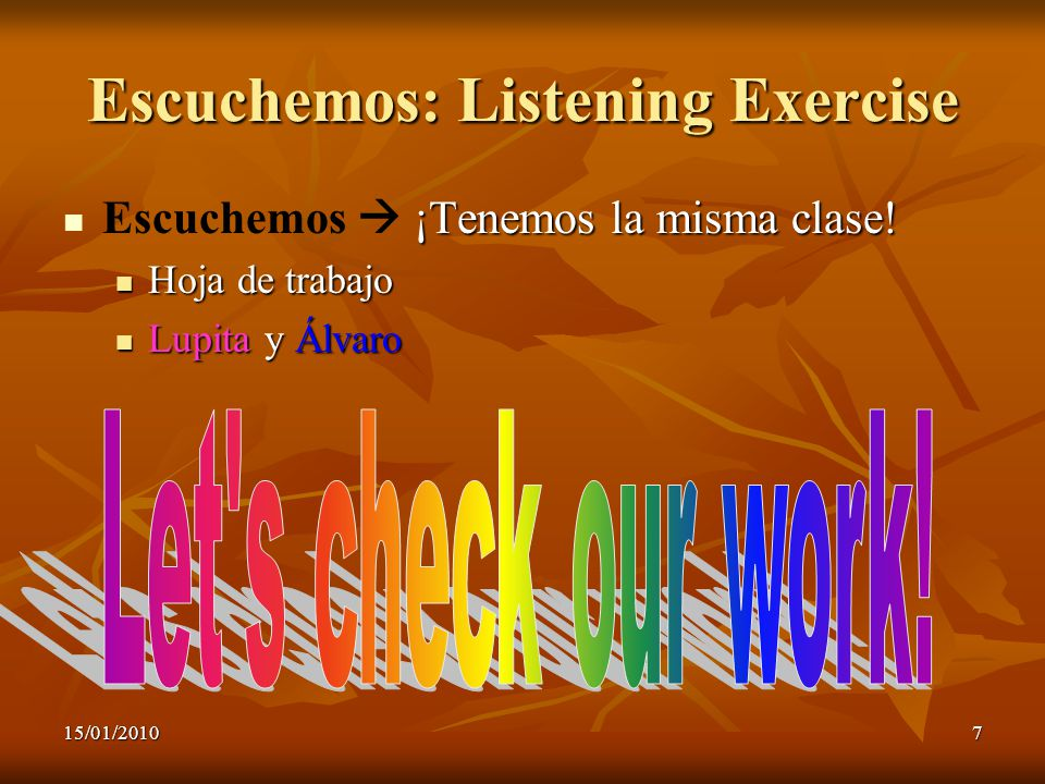 Escuchemos: Listening Exercise
