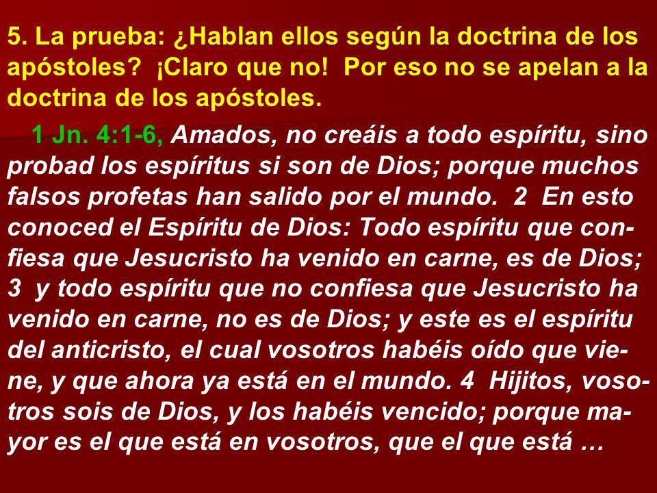 5. La prueba: ¿Hablan ellos según la doctrina de los apóstoles