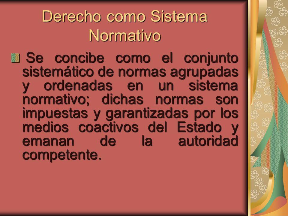 Derecho como Sistema Normativo