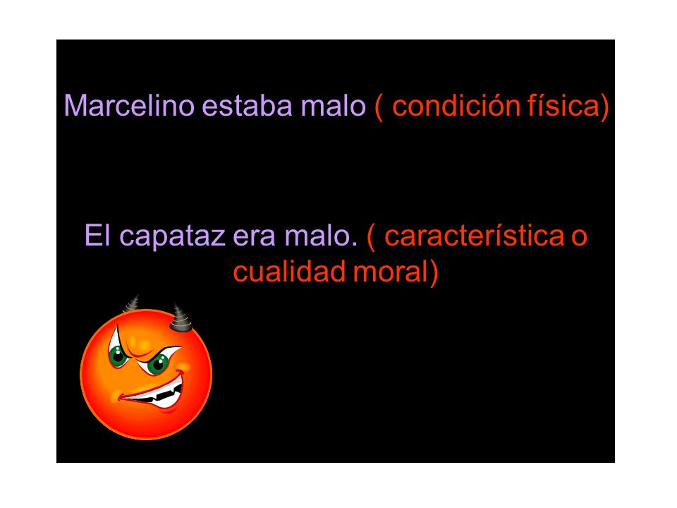 Marcelino estaba malo ( condición física)