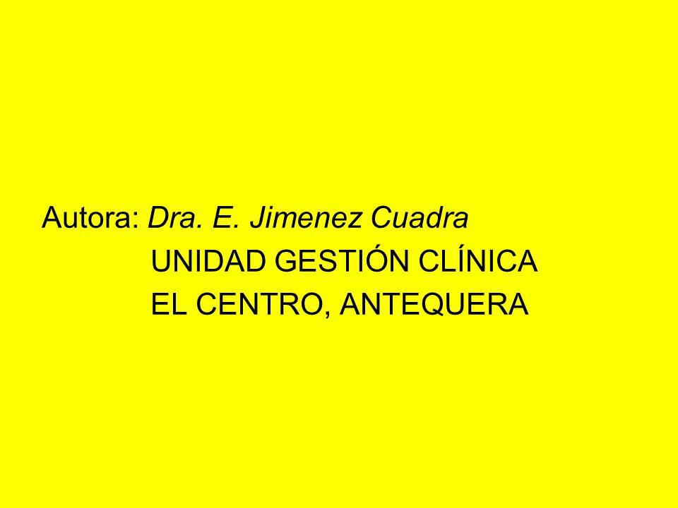 Autora: Dra. E. Jimenez Cuadra