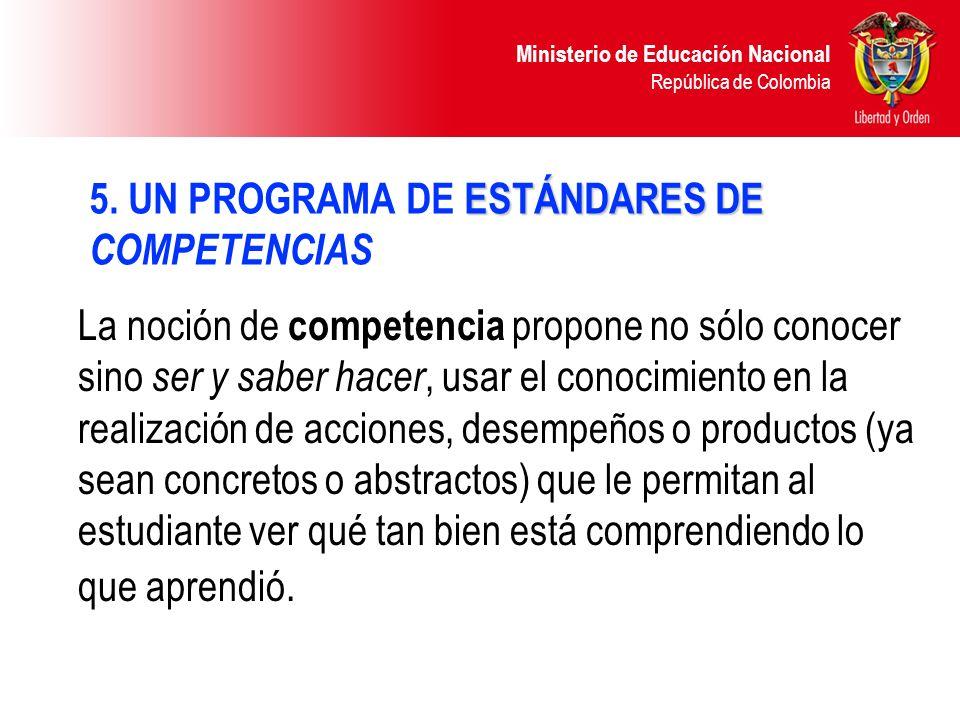 5. UN PROGRAMA DE ESTÁNDARES DE COMPETENCIAS