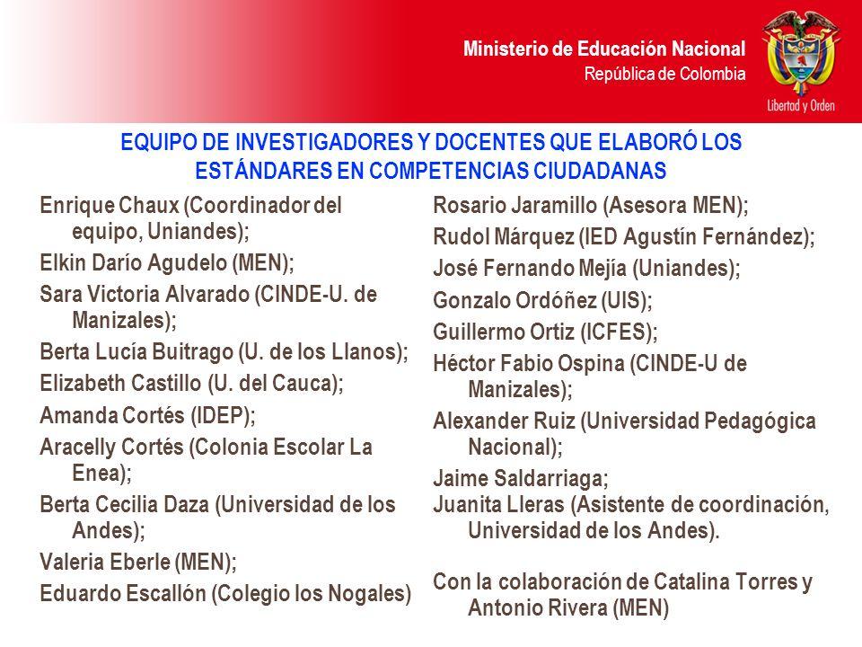 EQUIPO DE INVESTIGADORES Y DOCENTES QUE ELABORÓ LOS ESTÁNDARES EN COMPETENCIAS CIUDADANAS