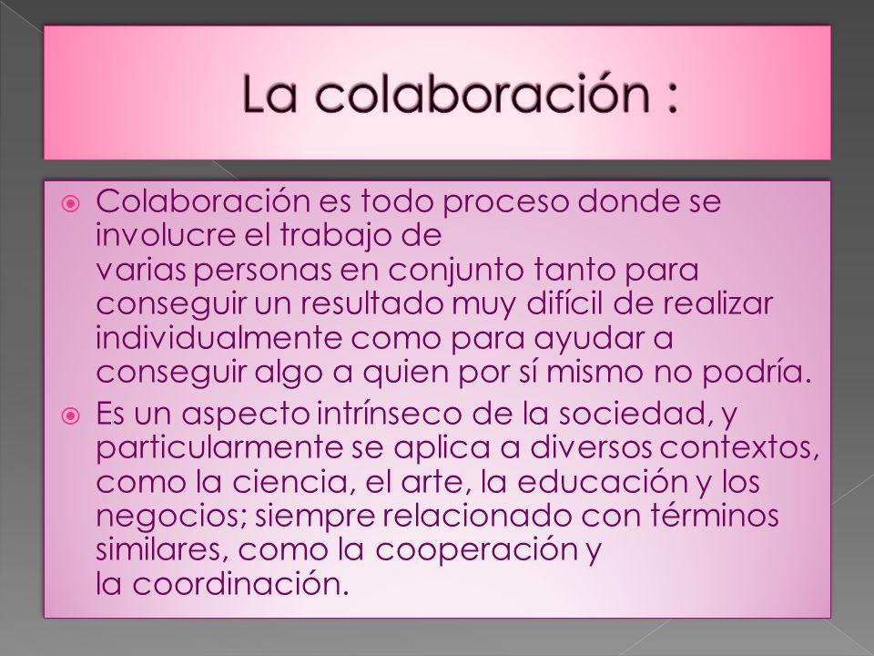 La colaboración :