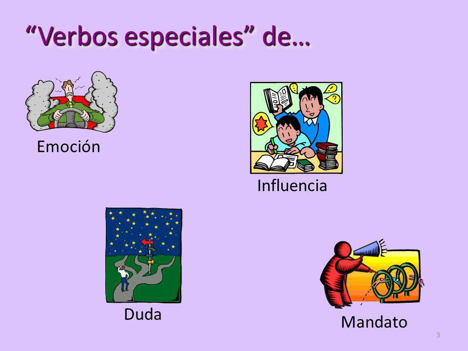 Verbos especiales de…