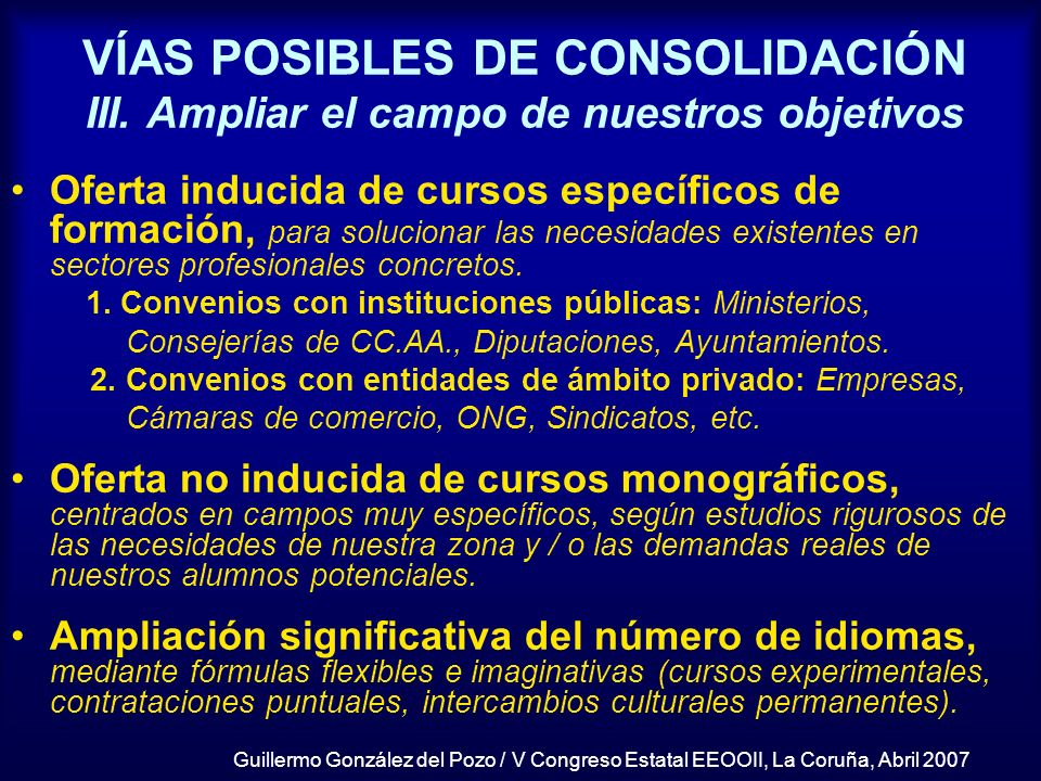 VÍAS POSIBLES DE CONSOLIDACIÓN III