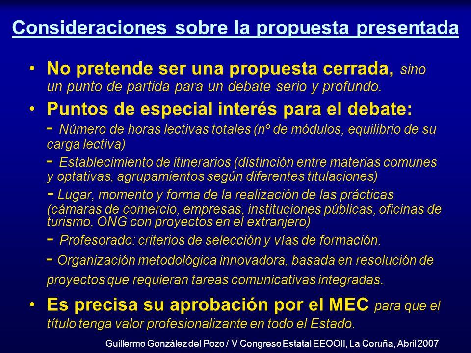 Consideraciones sobre la propuesta presentada