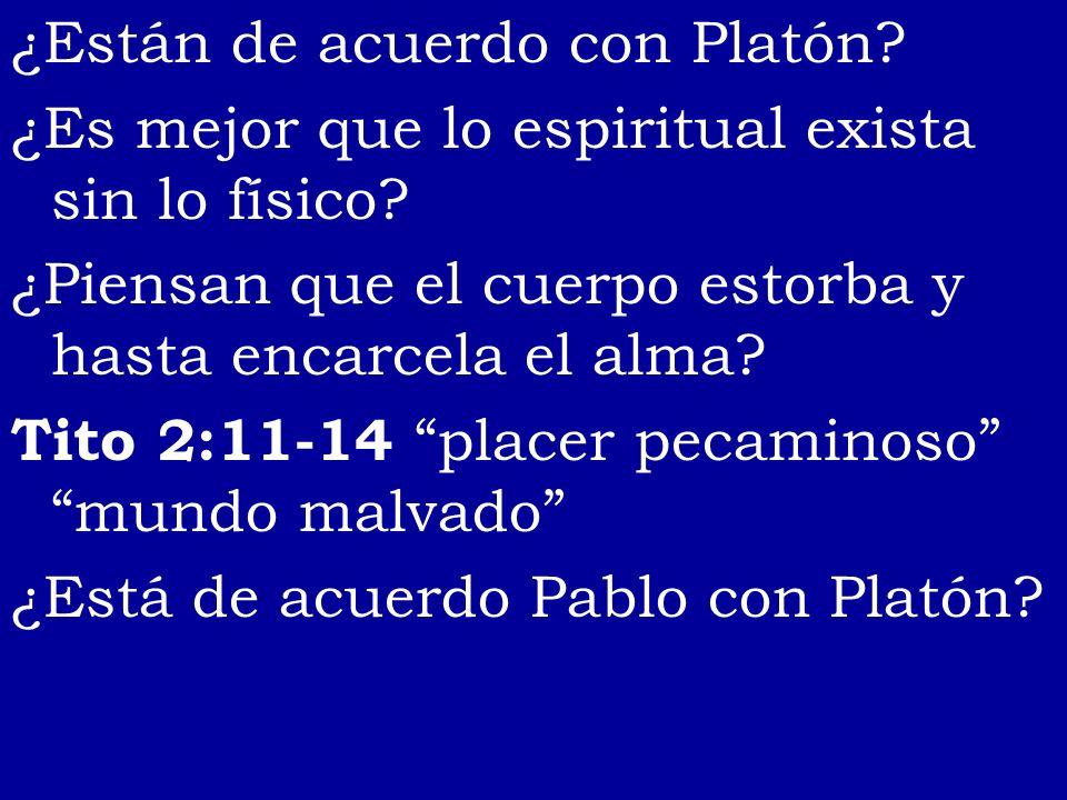 ¿Están de acuerdo con Platón