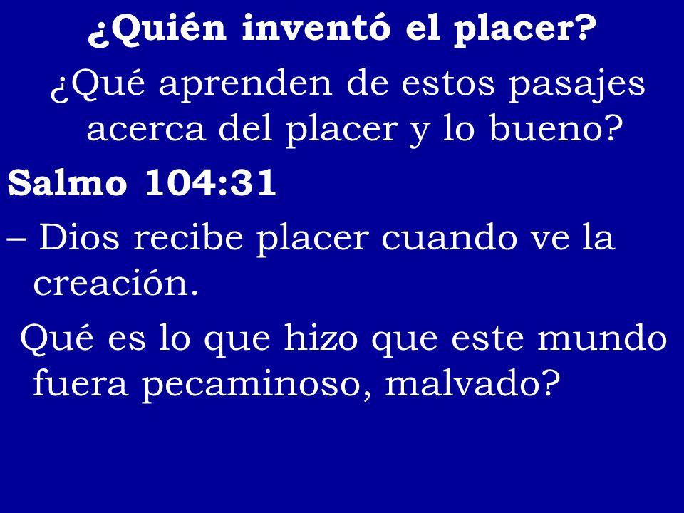 ¿Quién inventó el placer