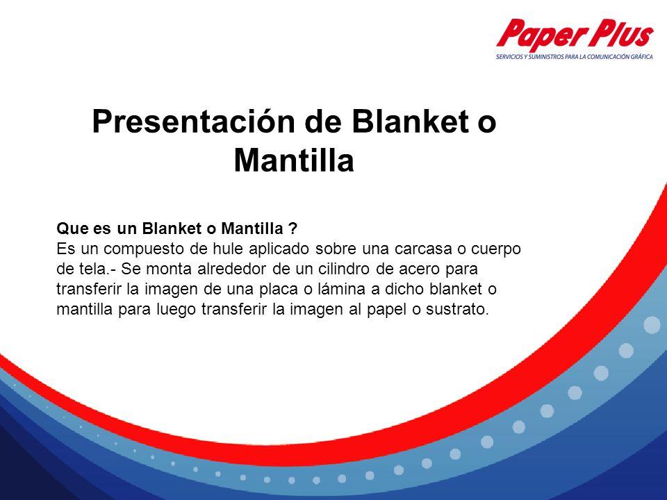 Presentación de Blanket o Mantilla