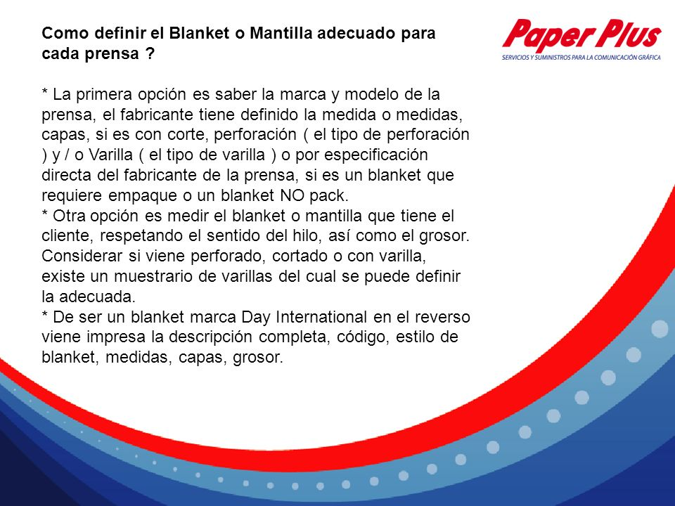Como definir el Blanket o Mantilla adecuado para cada prensa