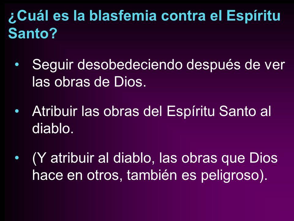 ¿Cuál es la blasfemia contra el Espíritu Santo