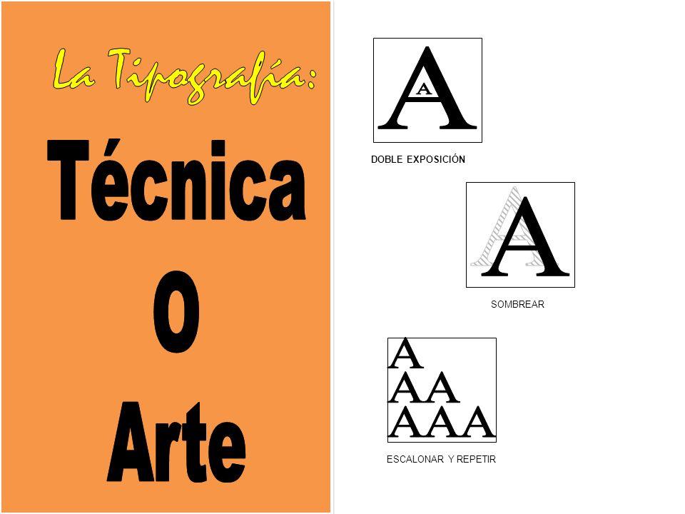La Tipografía: A Técnica O Arte A A DOBLE EXPOSICIÓN SOMBREAR