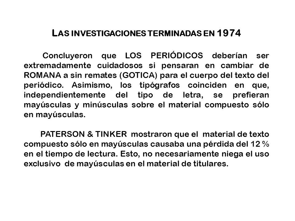 Las investigaciones terminadas en 1974