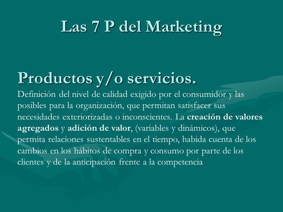 Productos y/o servicios.