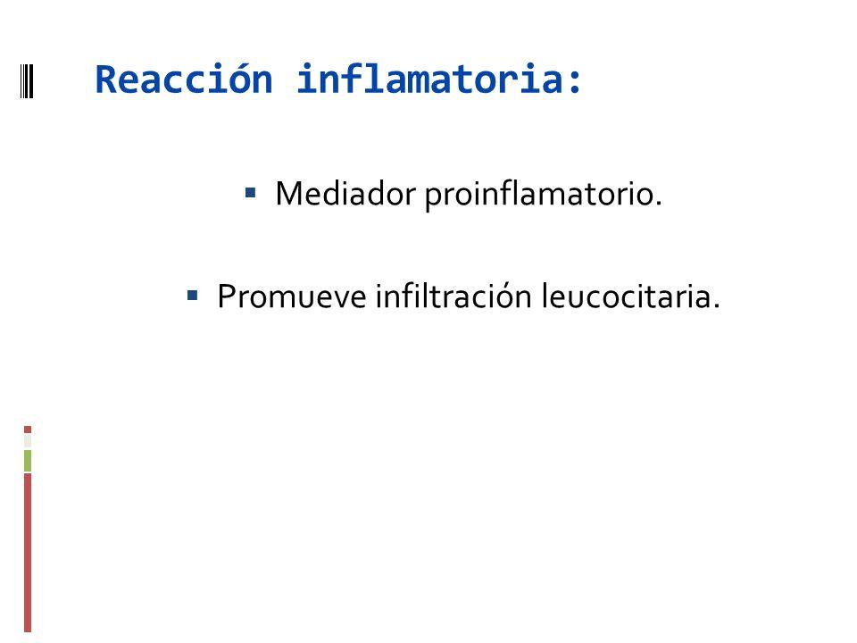 Reacción inflamatoria: