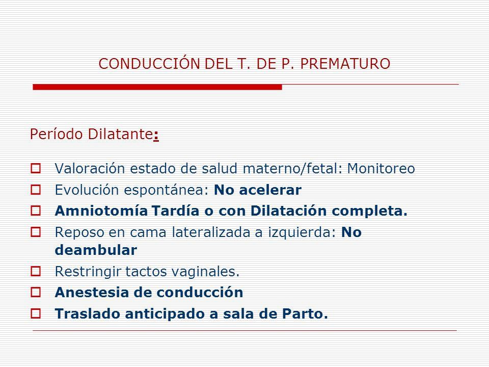 CONDUCCIÓN DEL T. DE P. PREMATURO